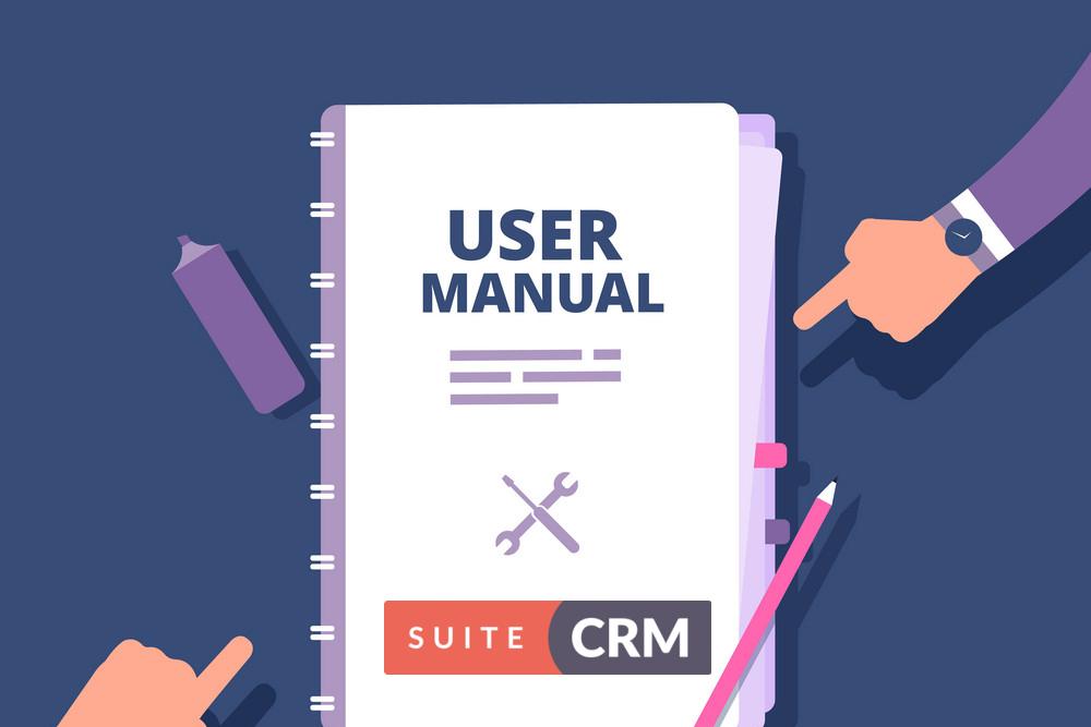 SuiteCRM用户使用教程